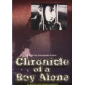 CHRONICLE OF A BOY ALONE