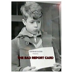 THE BAD REPORT CARD