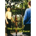 THE FLAVOR OF CORN